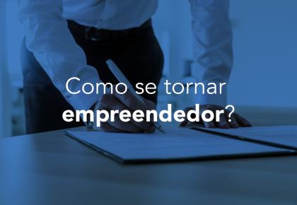 Como se tornar empreendedor