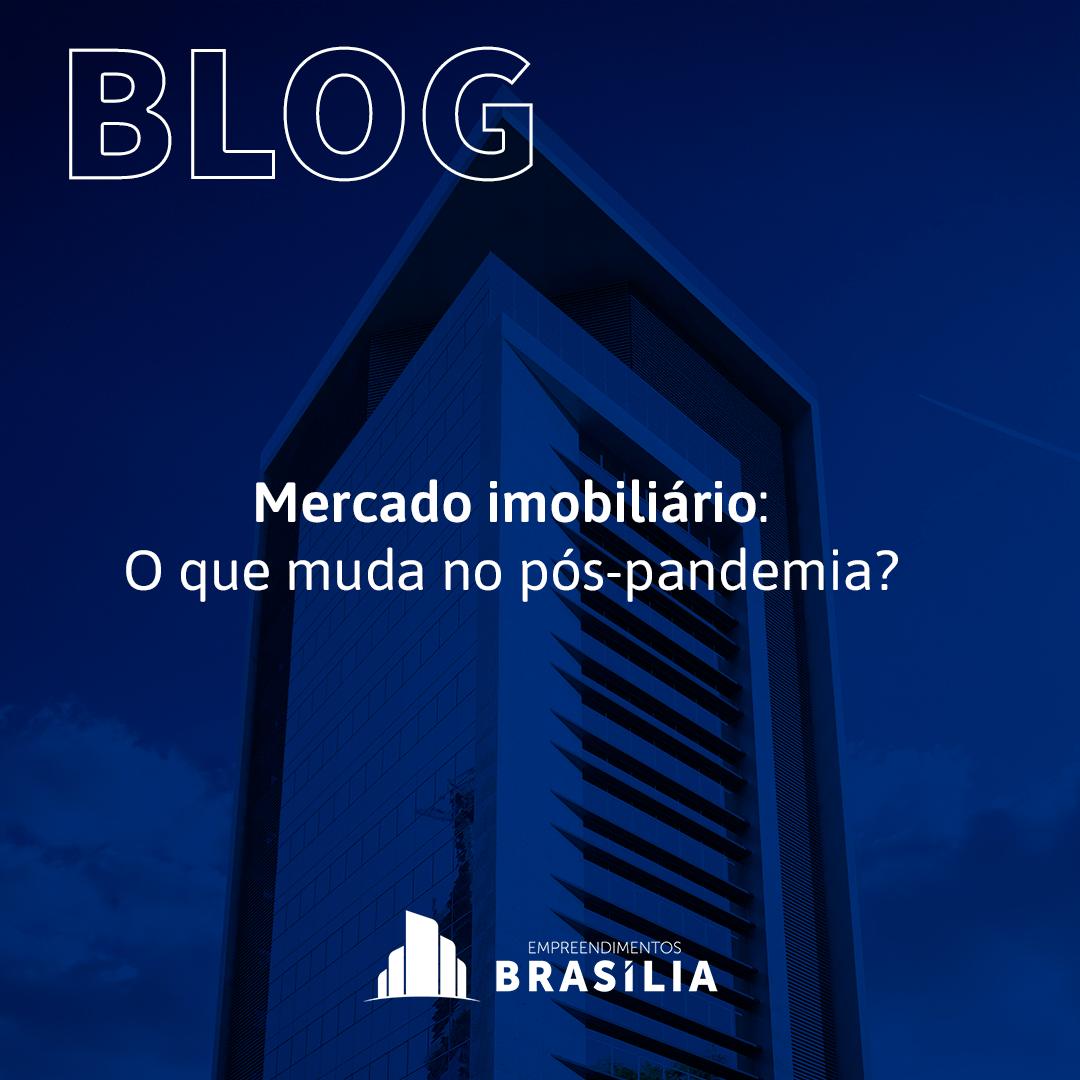 Mercado imobiliário: O que muda no pós-pandemia?
